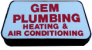 GEM PLUMBING, HEATING AND AIR CONDITIONING